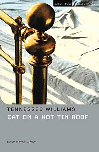 Cat on a Hot Tin Roof (Student Editions): Williams, Tennessee