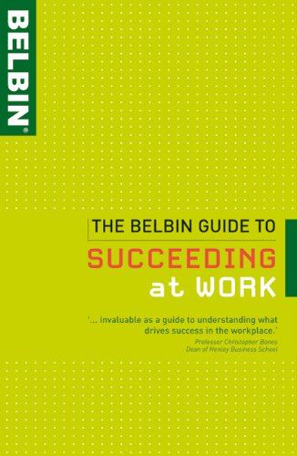 9781408115015: The Belbin Guide to Succeeding at Work