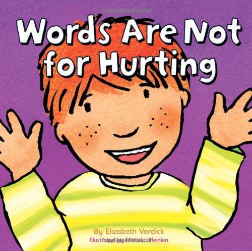 Words are Not for Hurting (Good Behaviour): Elizabeth Verdick