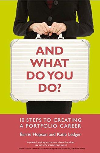 9781408116302: And What Do You Do?: 10 Steps to Creating a Portfolio Career
