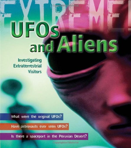 9781408119952: UFO's and Aliens: Investigating Extraterrestrial Visitors (Extreme!)