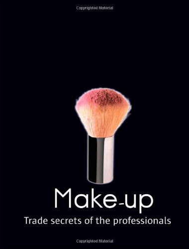 9781408119990: Make-up (Trade Secrets of the Professionals)