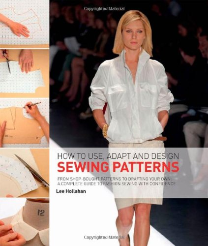 How to Use, Adapt and Design Sewing