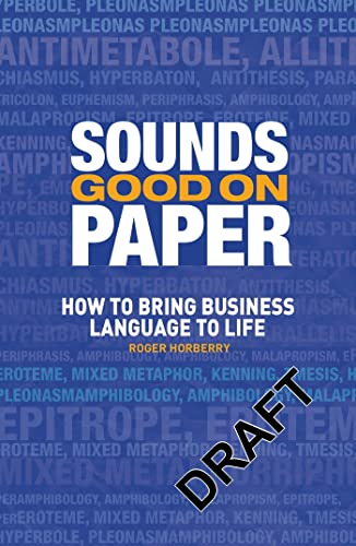 9781408122310: Sounds Good on Paper: How to Bring Business Language to Life