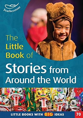 9781408123270: The Little Book of Stories from Around the World: No. 70: Little Books with Big Ideas