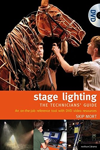 9781408123577: The Stage Lighting - The Technicians Guide: An On-The-Job Reference Tool (Performance Books)