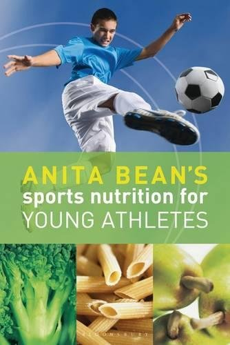9781408124543: Anita Bean's Sports Nutrition for Young Athletes