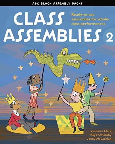 9781408124574: Class Assemblies 2 (A & C Black Assembly Packs)
