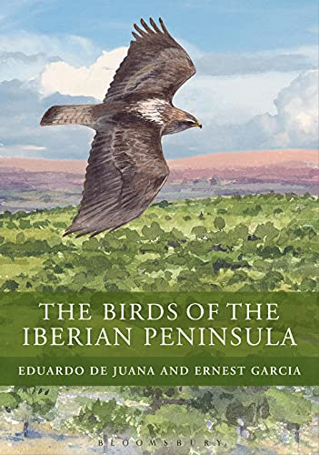 The Birds of the Iberian Peninsula (Hardback): Eduardo de Juana, Ernest Garcia