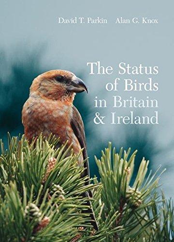The Status of Birds in Britain and Ireland (Hardback): Alan Knox, David Parkin