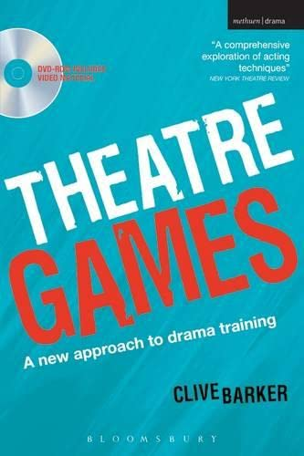 Theatre Games: A New Approach to Drama Training (Performance Books): Barker, Clive
