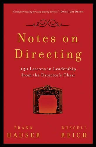 9781408125205: Notes on Directing: 130 Lessons in Leadership from the Director's Chair (Performance Books)
