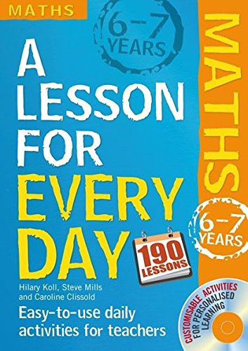 9781408125458: Maths Ages 6-7. by Hilary Koll, Steve Mills (Lesson for Every Day)