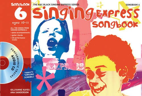 9781408126547: Singing Express Songbook 6: All the Songs from Singing Express 6