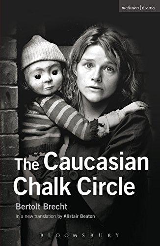 The Caucasian Chalk Circle (Modern Plays): Brecht, Bertolt