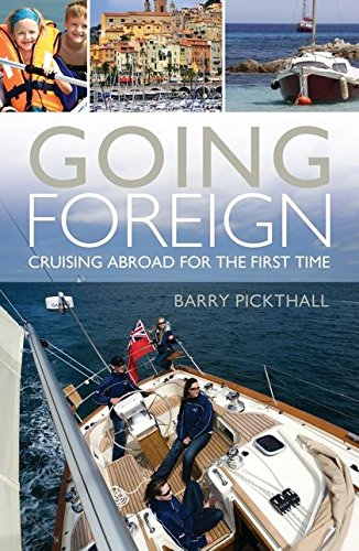 9781408126752: Going Foreign: Cruising Abroad for the First Time