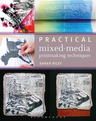 9781408127476: Practical Mixed-Media Printmaking