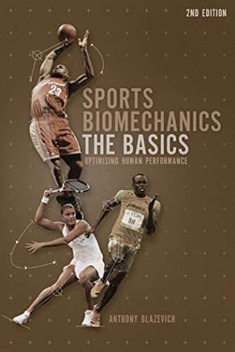 9781408127490: Sports Biomechanics: The basics: Optimizing Human Performance