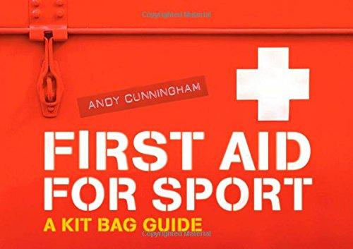 9781408127575: First Aid for Sport: A Kit Bag Guide