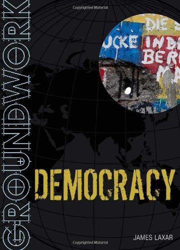 Groundwork Democracy: Laxar, James