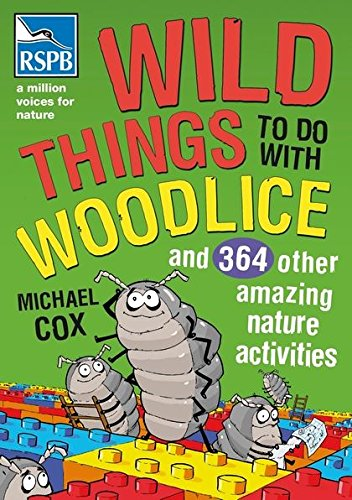 Wild Things To Do With Woodlice: Cox, Michael