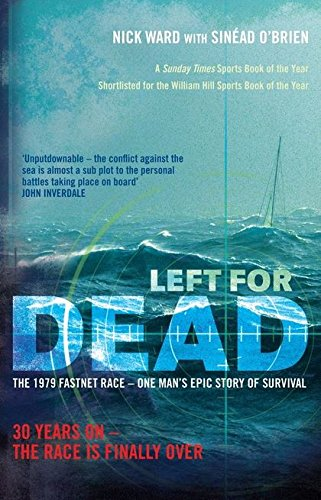9781408128169: Left For Dead: 30 Years On - The Race is Finally Over
