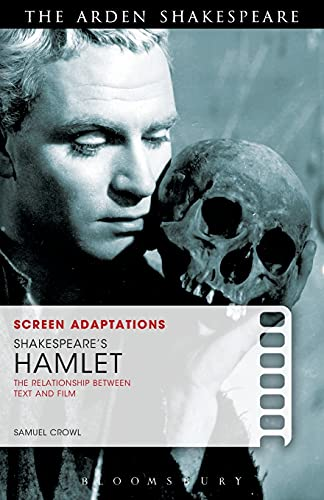 9781408129555: Screen Adaptations: Shakespeare's Hamlet: The Relationship Between Text and Film