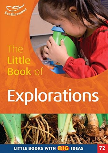 The Little Book of Explorations: Little Books with Big Ideas (9781408129616) by Sally Featherstone