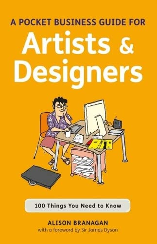 9781408129920: A Pocket Business Guide for Artists & Designers: 100 Things You Need to Know (Essential Guide)