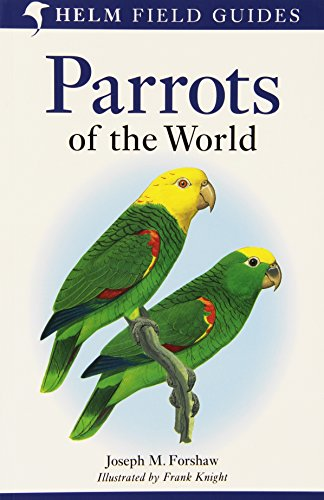 9781408130346: Parrots of the World: A Field Guide (Helm Field Guides)