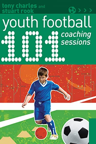 9781408130797: 101 Youth Football Coaching Sessions (101 Drills)