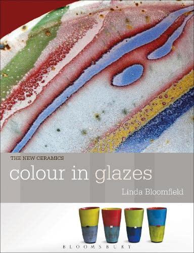 9781408131213: Colour in Glazes (New Ceramics)