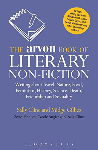 9781408131237: The Arvon Book of Literary Non-Fiction