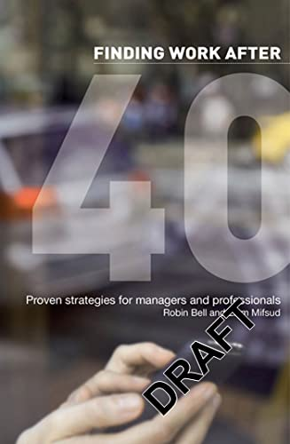 9781408131251: Finding Work After 40: Proven Strategies for Managers and Professionals