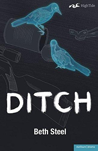 9781408131381: Ditch (Modern Plays)