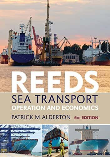 9781408131428: Reeds Sea Transport: Operation and Economics (Reeds Professional)