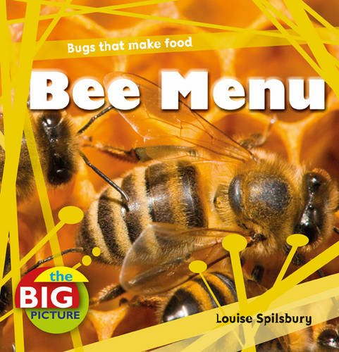 Bee Menu (The Big Picture): Spilsbury, Louise