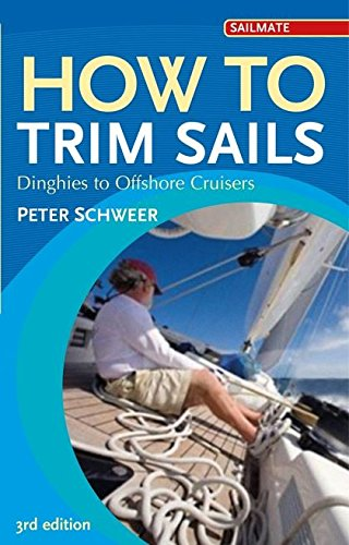 9781408132920: How to Trim Sails: Dinghies to Offshore Cruisers (Sailmate)