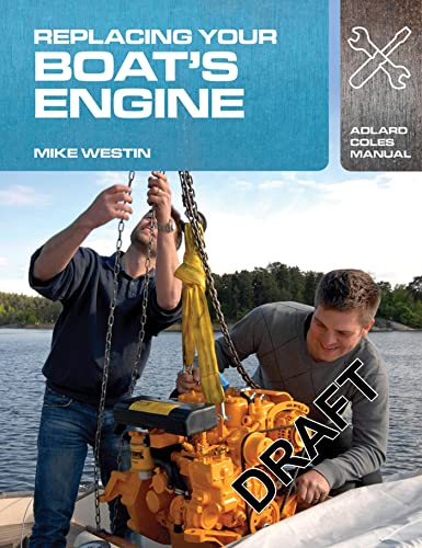 9781408132944: Replacing Your Boat's Engine