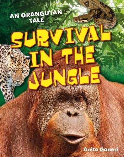 Survival in the Jungle (White Wolves Non Fiction): Ganeri, Anita