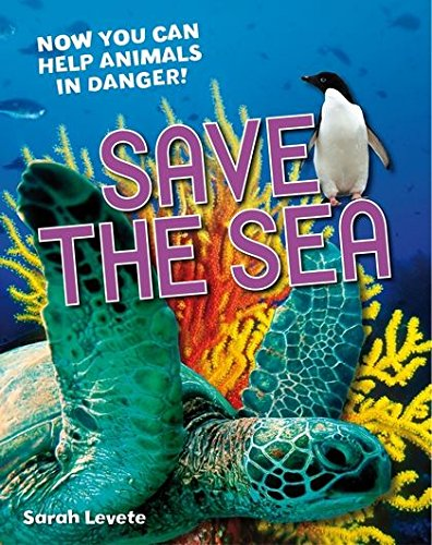 9781408133637: Save the Sea: Age 5-6, Above Average Readers (White Wolves Non Fiction)