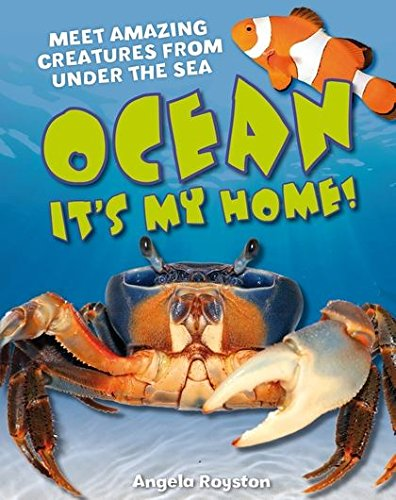 Ocean! Its My Home!: Age 5-6, Average Readers (White Wolves Non Fiction): Angela Royston