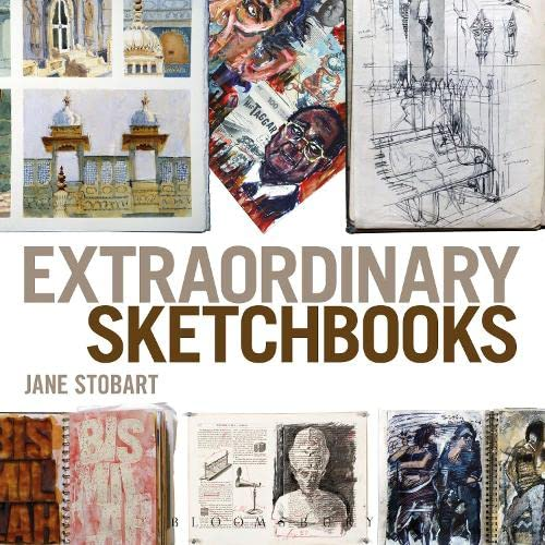 9781408134429: Extraordinary Sketchbooks: Inspiring Examples from Artists, Designers, Students and Enthusiasts