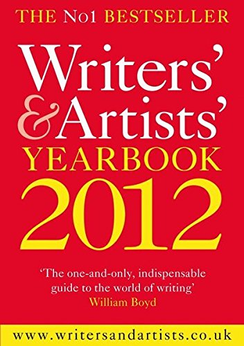 9781408135808: Writers' & Artists' Yearbook 2012 (Writers' and Artists')