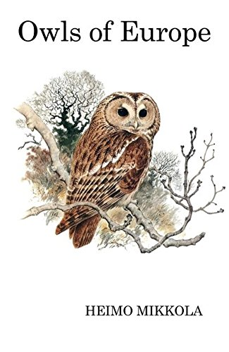 9781408136751: Owls of Europe (Poyser Monographs)