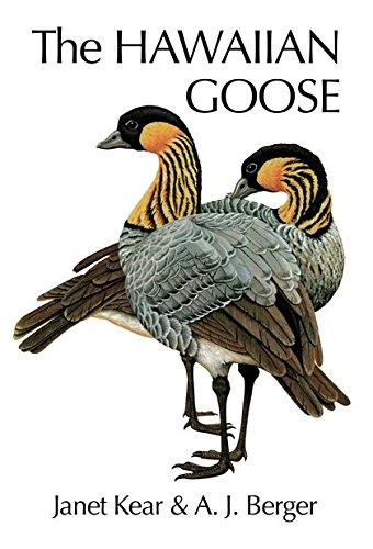 9781408137581: The Hawaiian Goose (Poyser Monographs)