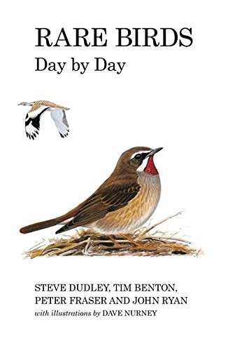 9781408137956: Rare Birds Day by Day (Poyser Monographs)