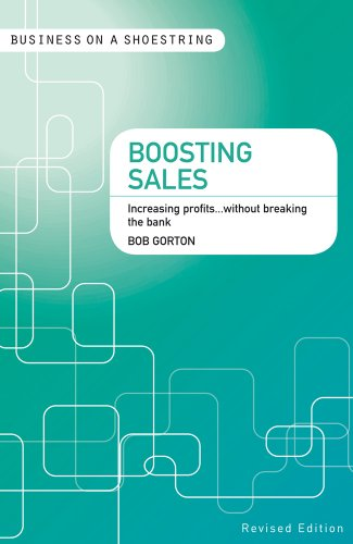9781408139943: Boosting Sales: Increasing profits...without breaking the bank (Business on a Shoestring)