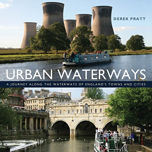 9781408140277: Urban Waterways: A window on to the waterways of England's towns and cities