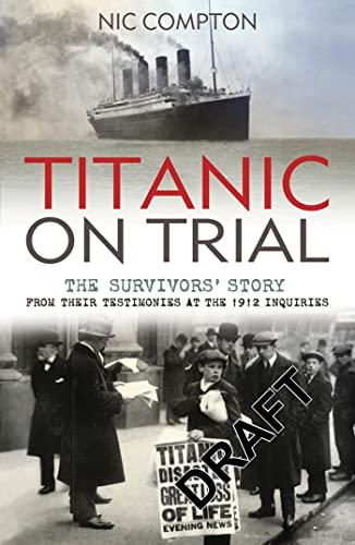 Titanic on Trial: Nic Compton